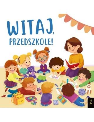 Wilga - Witaj, przedszkole!...