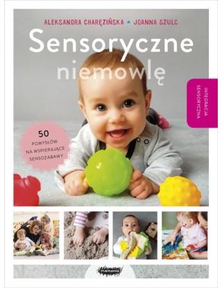 Sensoryczne niemowlę -...